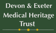 Devon & Exeter Medical Heritage Trust